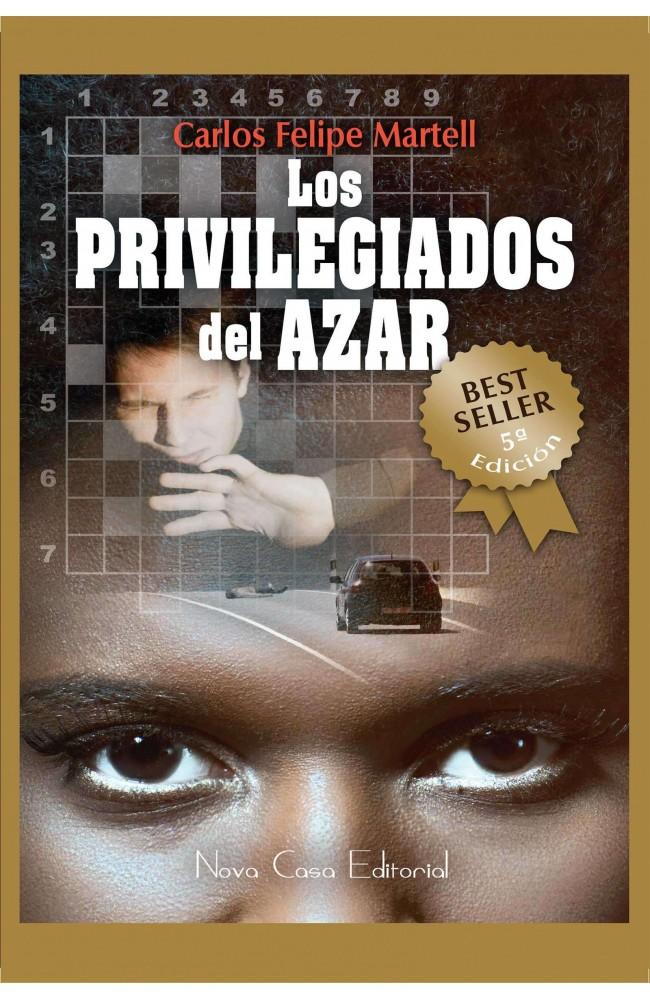 Los privilegiados del azar