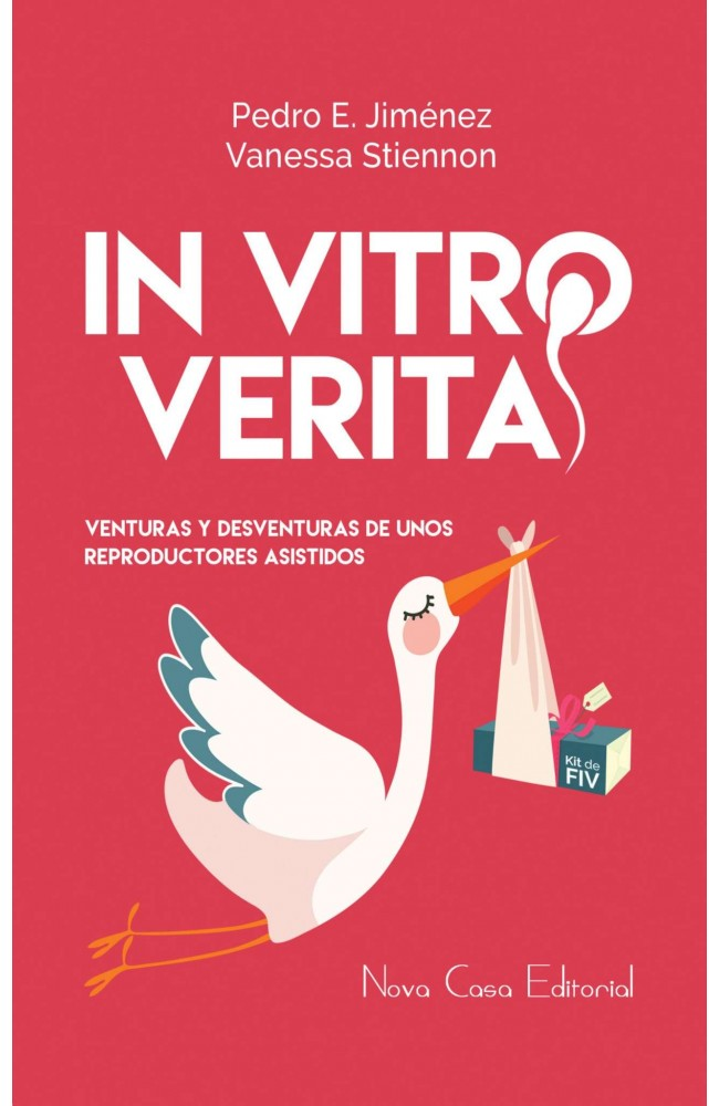 In Vitro Veritas, venturas y desventuras de unos reproductores asistidos.