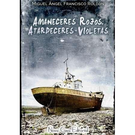 Amaneceres rojos, atardeceres violetas - Ebook
