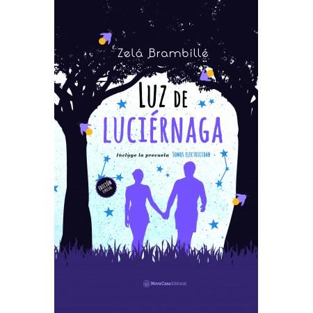 Luz de Luciérnaga 2a edición (incluye Somos electricidad)